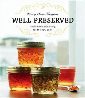Well Preserved by Mary Dragan