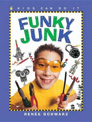 Funky Junk by Renee Schwarz