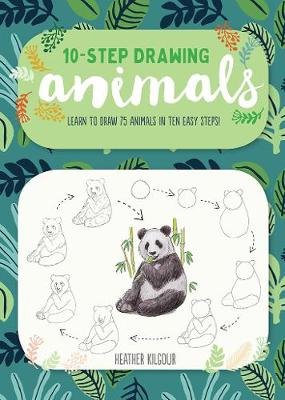 Animals (Ten-Step Drawing): Learn to Draw 75 Animals in Ten Easy Steps! by Walter Foster Creative Team