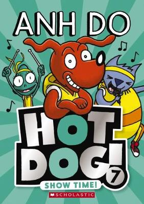Hotdog #7: Show Time! by Anh Do