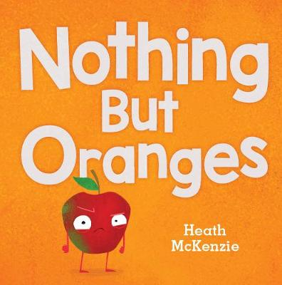 Nothing but Oranges by Heath McKenzie