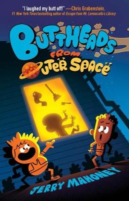 Buttheads from Outer Space by Jerry Mahoney