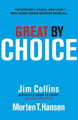 Great by Choice by Jim Collins