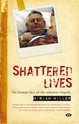 Shattered Lives by Miriam Miller