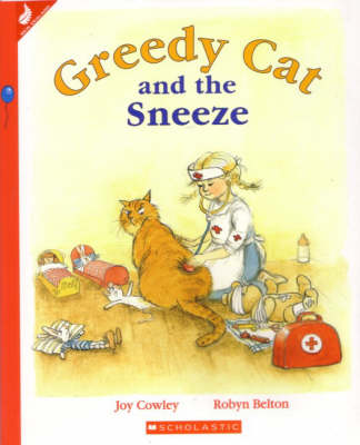Greedy Cat and the Sneeze by Joy Cowley