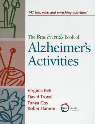 Best Friends Book of Alzheimer's Activities, Volume One by Virginia Bell