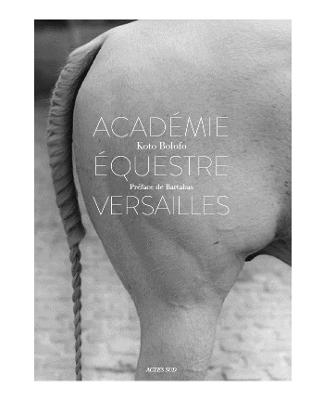 L'Academie equestre de Versailles by Koto Bolofo