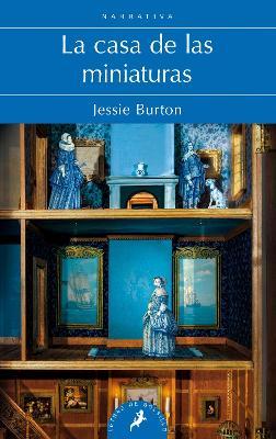 Casa de Las Miniaturas, La by Jessie Burton