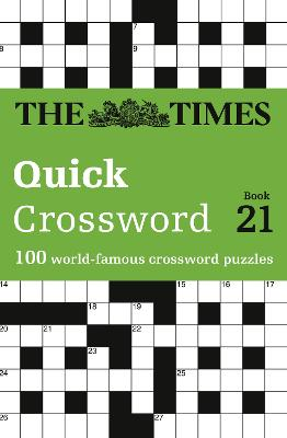 The Times Quick Crossword Book 21 by The Times Mind Games