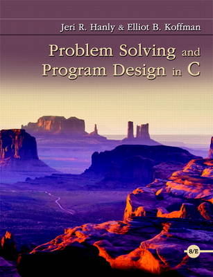 Problem Solving and Program Design in C by Jeri R. Hanly