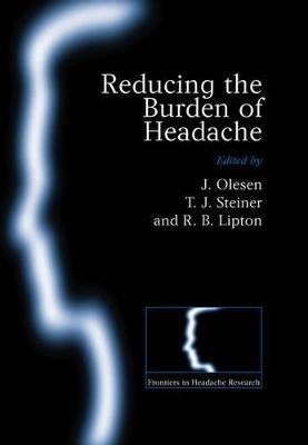 Reducing the Burden of Headache by Jes Olesen