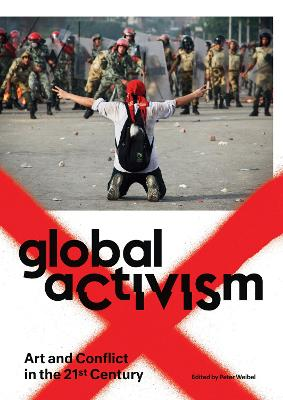Global Activism by Peter Weibel
