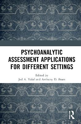Psychoanalytic Assessment Applications for Different Settings book
