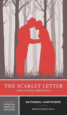 Scarlet Letter and Other Writings by Leland S. Person