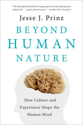 Beyond Human Nature by Jesse J. Prinz