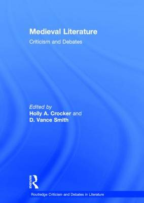 Medieval Literature by Holly Crocker