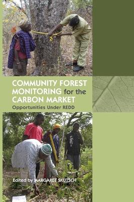 Community Forest Monitoring for the Carbon Market book