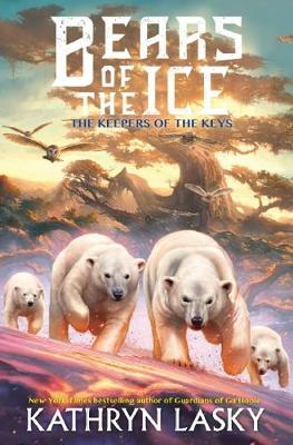 Bears of the Ice #3: The Keepers of the Keys by Kathryn Lasky