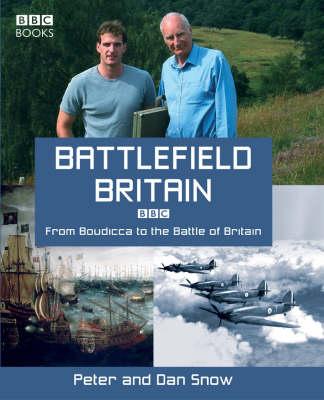 Battlefield Britain by Peter Snow