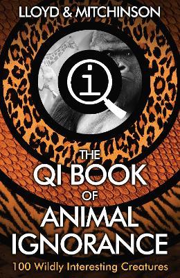 QI: The Book of Animal Ignorance book