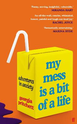 My Mess Is a Bit of a Life: Adventures in Anxiety book