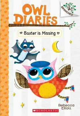 Baxter Is Missing by Rebecca Elliott