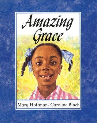 Amazing Grace by Caroline Binch