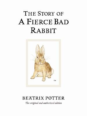 Story of A Fierce Bad Rabbit by Beatrix Potter