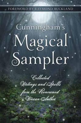Cunningham's Magical Sampler by Scott Cunningham