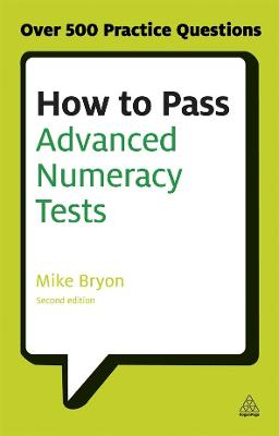 How to Pass Advanced Numeracy Tests by Mike Bryon