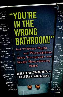 You're in the Wrong Bathroom! book