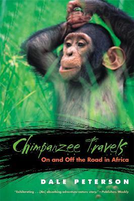 Chimpanzee Travels by Dale Peterson