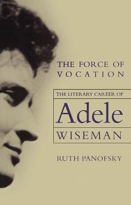 The Force of Vocation by Ruth Panofsky