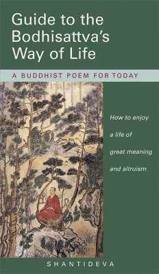Guide to the Bodhisattva's Way of Life by Shantideva