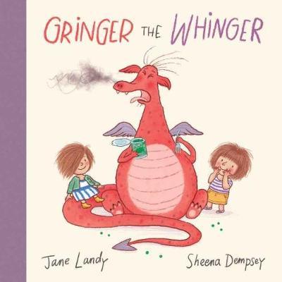 Gringer the Whinger by Jane Landy