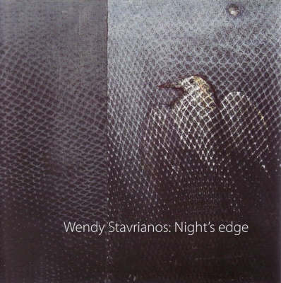 Wendy Stavrianos: Night's Edge by Gordon Morrison