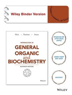 Introduction to General, Organic, and Biochemistry Eleventh Edition Binder Ready Version by Morris Hein