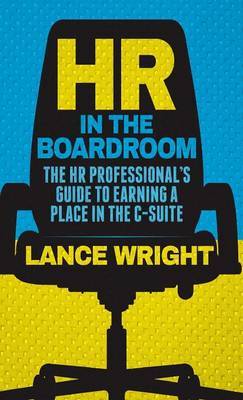 HR in the Boardroom by W Wright