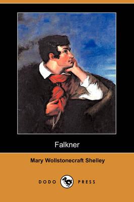 Falkner (Dodo Press) by Mary Wollstonecraft Shelley