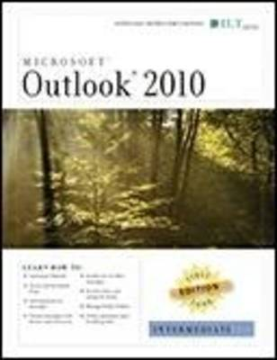 Outlook 2010: Intermediate, First Look Edition, Instructor's Edition by Axzo Press