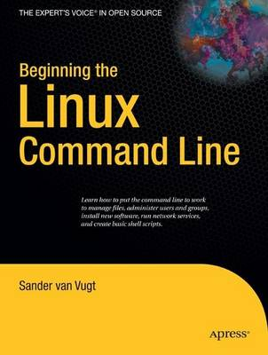 Beginning the Linux Command Line by Van Vugt Sander