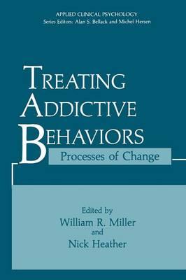 Treating Addictive Behaviors by William R. Miller