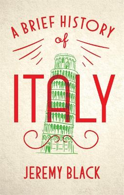 Brief History of Italy by Jeremy Black