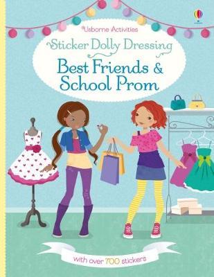 Sticker Dolly Dressing Best Friends and School Prom by Emily Bone