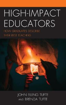 High-Impact Educators: How Graduates Describe Their Best Teachers book