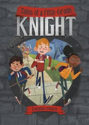 Tales of a Fifth-Grade Knight book