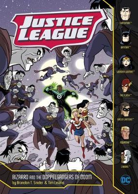 Justice League: Bizarro and the Doppelgangers of Doom by Brandon T. Snider