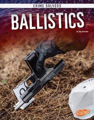 Ballistics by Amy Kortuem