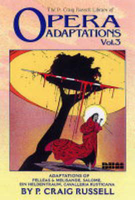 Opera Adaptations Vol. 3 by P. Craig Russell