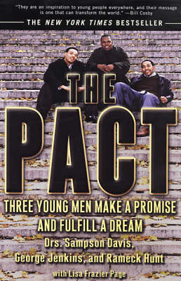 The Pact: Three Young Men Make a Promise & Fulfill a Dream by George Jenkins